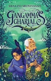 Gangamma's Gharial by Shalini Srinivasan