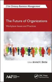 The Future of Organizations