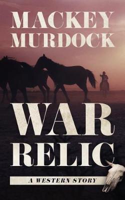 War Relic by Mackey Murdock image