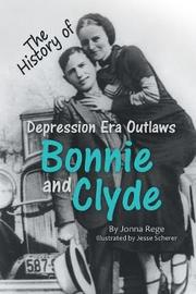 Bonnie and Clyde by Jonna Rege