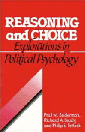 Cambridge Studies in Public Opinion and Political Psychology by Paul M Sniderman