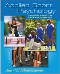 Applied Sport Psychology: Personal Growth to Peak Performance by Jean M. Williams image