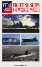 Fighting Ships of World War II by Leo Marriott image