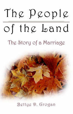 The People of the Land by Bettye, D. Grogan image