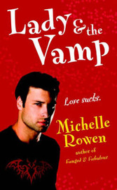 Lady and the Vamp by Michelle Rowen image