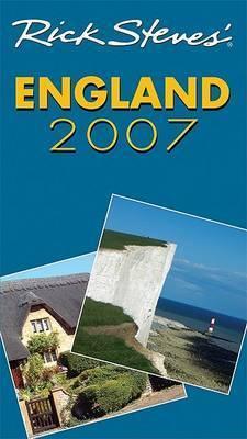Rick Steves' England: 2007 by Rick Steves