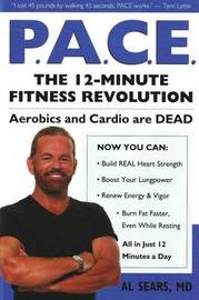 Pace: The 12-Minute Fitness Revolution by Al Sears image