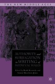 Authority and Subjugation in Writing of Medieval Wales