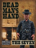 "Dead Man's Hand - ""The Seven"" Gang (7pc)"
