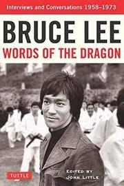 Bruce Lee Words of the Dragon by Bruce Lee image