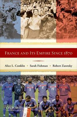 France and Its Empire Since 1870: The Republican Tradition by Alice L. Conklin image