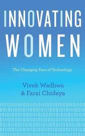 Innovating Women by Vivek Wadhwa
