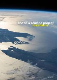 The New Zealand Project by Max Harris
