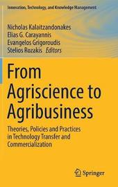 From Agriscience to Agribusiness
