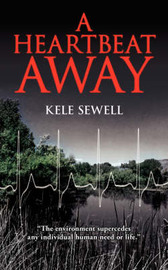 A Heartbeat Away by Kele Sewell image
