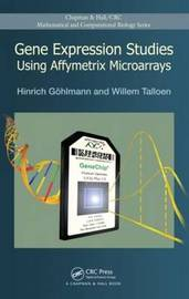 Gene Expression Studies Using Affymetrix Microarrays by Hinrich Gohlmann