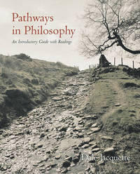 Pathways in Philosophy by Dale Jacquette