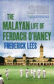 The Malayan Life of Ferdach O'Haney by Frederick Lees image