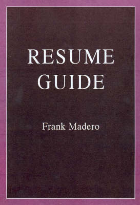 The Resume Guide by Frank Madero image