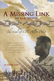 A Missing Link in Leadership by Dr. Richard Berry