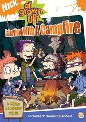All Grown Up: Interview With The Campfire on DVD