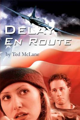Delay En Route by Ted McLane