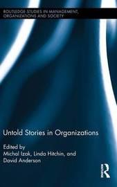 Untold Stories in Organizations