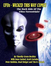 UFOs - Wicked This Way Comes by Timothy Green Beckley