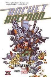 Rocket Raccoon Volume 2: Storytailer by Skottie Young