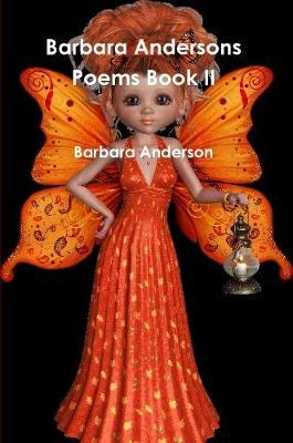 Barbara Andersons Poems Book II by Barbara Anderson image