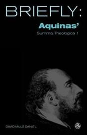 Aquinas' Summa Theologica by David Mills Daniel image
