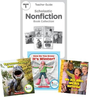 Scholastic Nonfiction Book Collection: Grade 1 by Scholastic Library Publishing