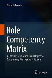 Role Competency Matrix by Mahesh Kuruba