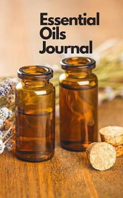 Essential Oil Journal by Samuel Smear