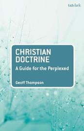 Christian Doctrine by Geoff Thompson