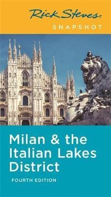 Rick Steves Snapshot Milan & the Italian Lakes District (Fourth Edition) by Rick Steves image
