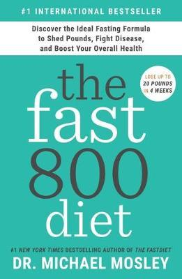 The Fast800 Diet by Michael Mosley image