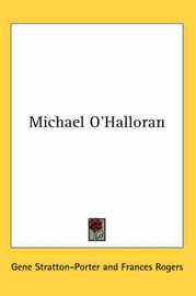 Michael O'Halloran by Gene Stratton Porter image