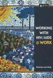 Working with HIV / AIDS @ Work by Drienie Van Wyk image