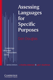 Assessing Languages for Specific Purposes by Dan Douglas