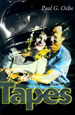 Tapes by Paul G. Ochs