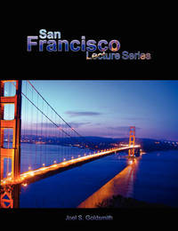 San Francisco Lecture Series by Joel S Goldsmith