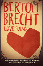Love Poems by Bertolt Brecht