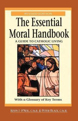 The Essential Moral Handbook by Peter Black