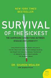 Survival of the Sickest by Sharon Moalem image