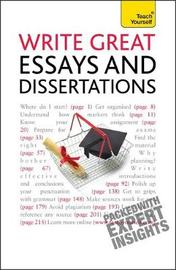Write Winning Essays and Dissertations: Teach Yourself by Hazel Hutchison