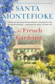 The French Gardener by Santa Montefiore