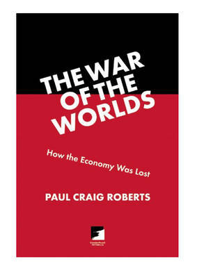 How The Economy Was Lost by Paul Roberts image