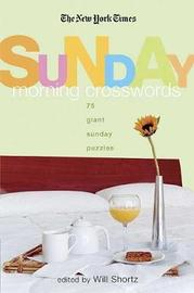 """The New York Times Sunday Morning Crossword Puzzles by """"The New York Times"""""""