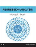 Regression Analysis Microsoft Excel by Conrad George Carlberg